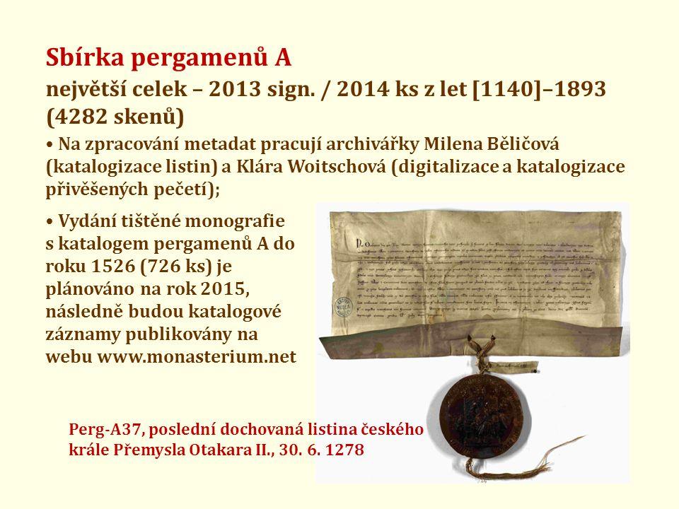 Sbírka pergamenů A největší celek – 2013 sign. / 2014 ks z let [1140]–1893 (4282 skenů)